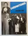 Cardwitched (Shaun Yee)