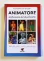 Animatore (Graziano Roversi)