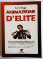 Animazione D'elite (Carlo Faggi)