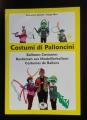 Costumi di Palloncini (Domenico Spinelli & Mago Max)