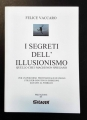 I Segreti Dell'Illusionismo (Felice Vaccaro)