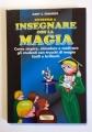 Divertirsi a Insegnare con La Magia (Gary Edwards)