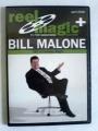 Reel Magic Series - Bill Malone