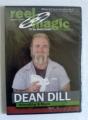 Reel Magic Series - Dean Dill